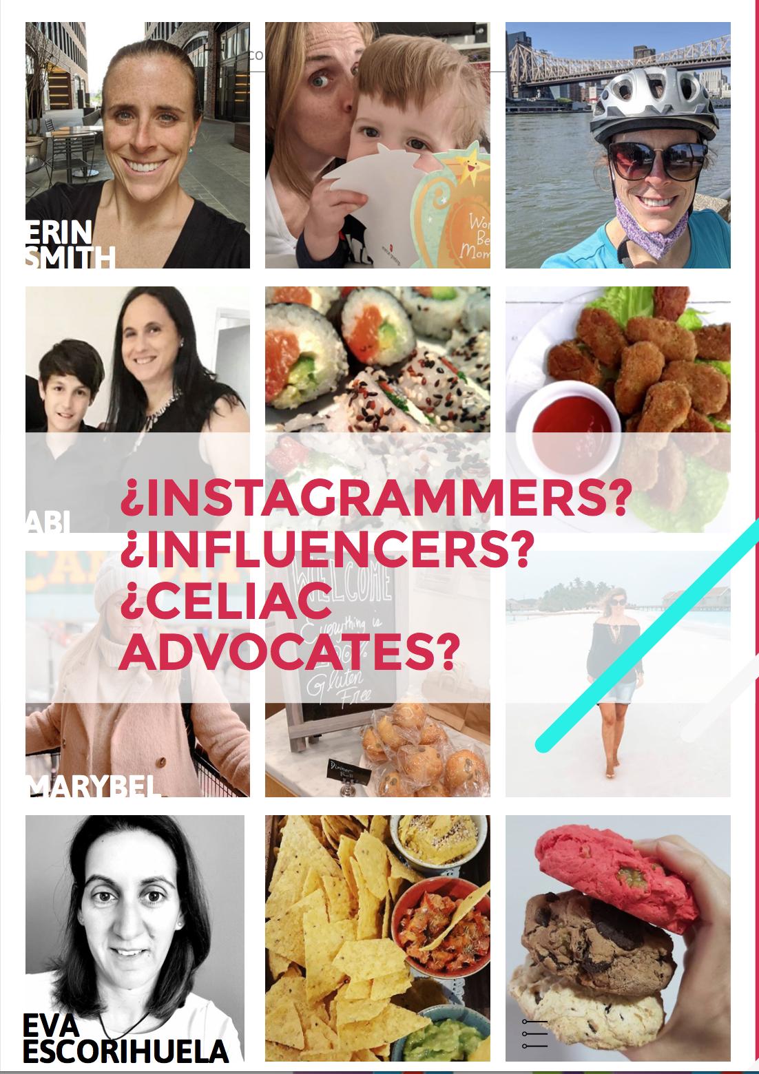 ¿Instagrammers, Influencers, Celiac Advocates?