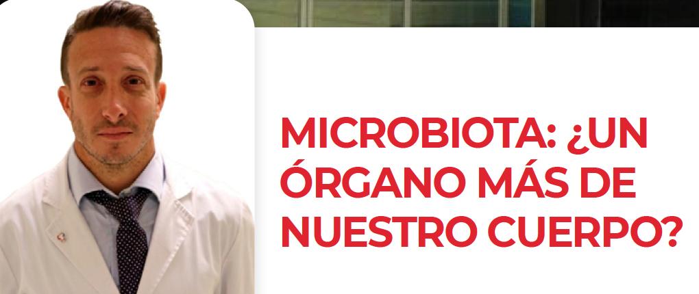Entrevista con el Dr. Fabio Nachman Microbiota: ¿un organo más de nuestro cuerpo?